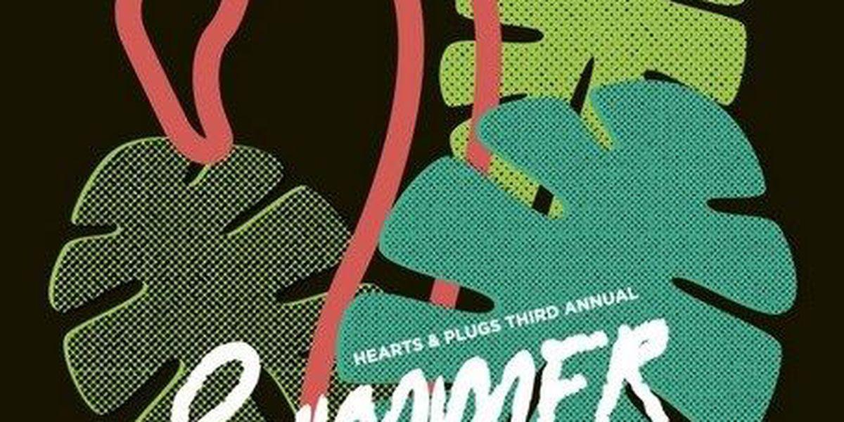 Hearts & Plugs hosting 'Summer Shindig' concert