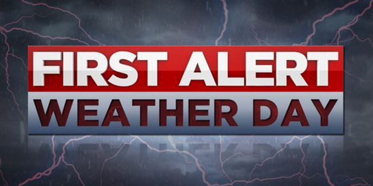 'First Alert Weather Days' give you notice of important weather changes
