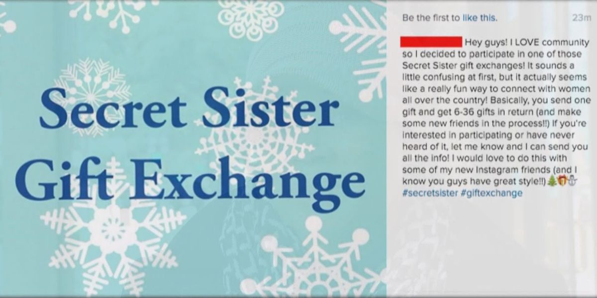 BBB warns social media users of 'Secret Sister Gift Exchange' scam