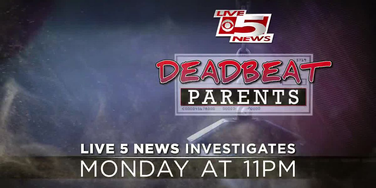 Live 5 Investigates: Deadbeat Parents Preview