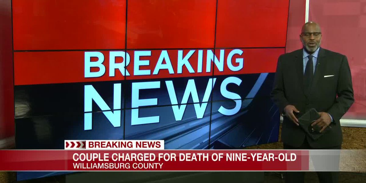 VIDEO: Williamsburg County couple charged in death of 9-year-old child