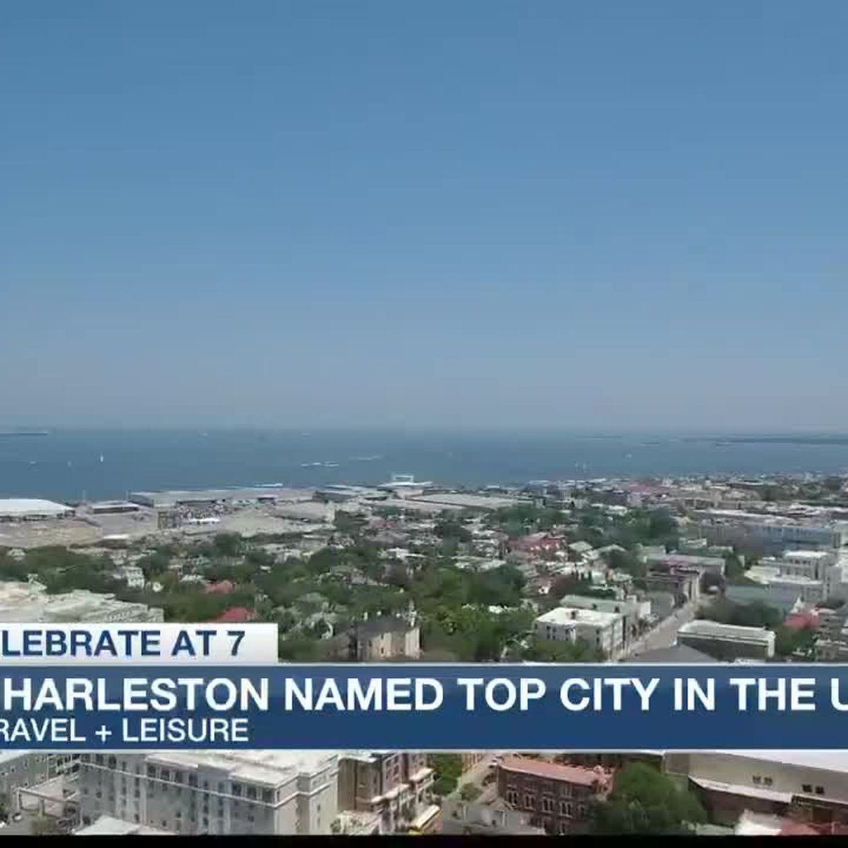 Charleston places first in top cities in U.S. in 'Travel + Leisure' World's Best Awards survey