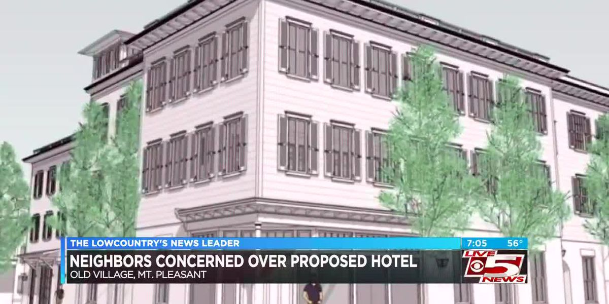 Developers sue Mount Pleasant over hotel plans in Old Village, residents concerned about parking