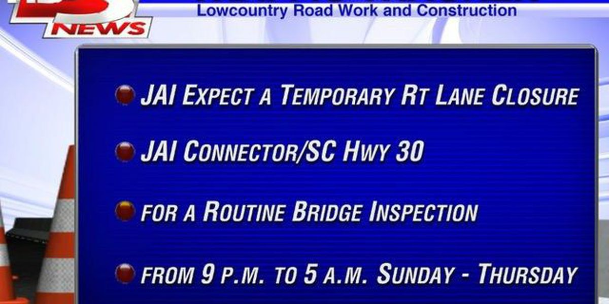 SCDOT inspection to close lanes of James Island Connector throughout August