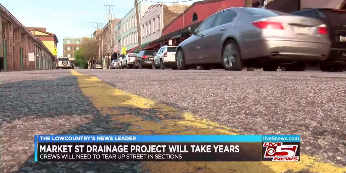 City of Charleston set to tear up Market Street as part of long-term drainage project